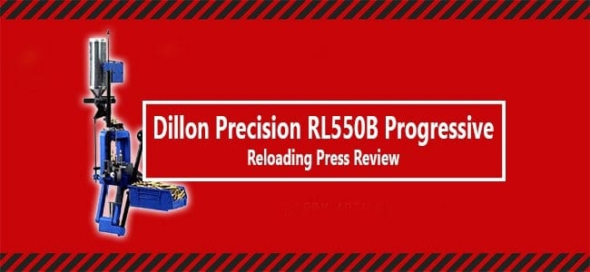 Dillon 550b Review: Is This Reloading Press Worthy of Your Purchase