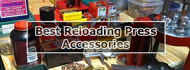 best reloading press accessories