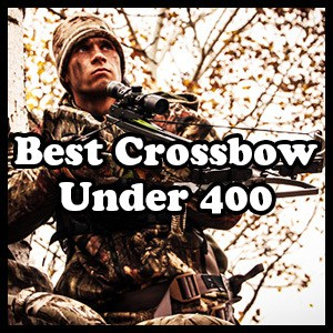 Best Crossbow Under 400